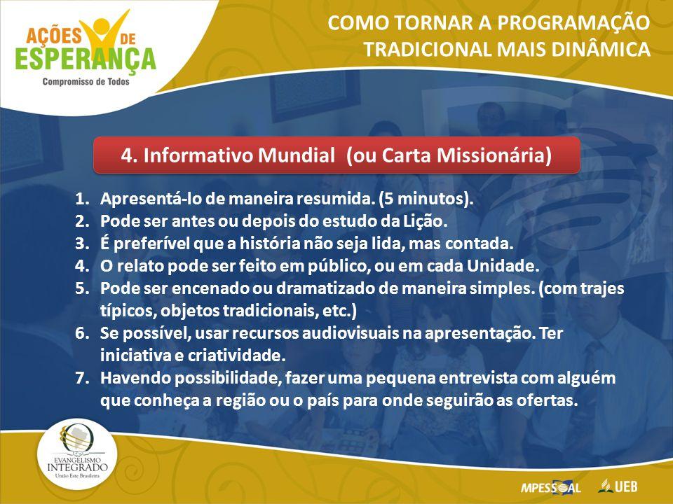 4. Informativo Mundial (ou Carta Missionária)