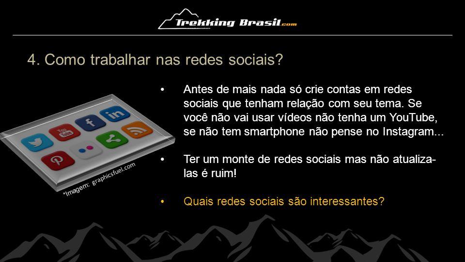 4. Como trabalhar nas redes sociais