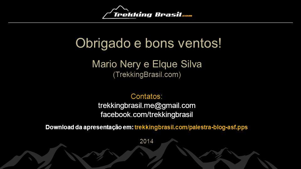 Download da apresentação em: trekkingbrasil.com/palestra-blog-asf.pps