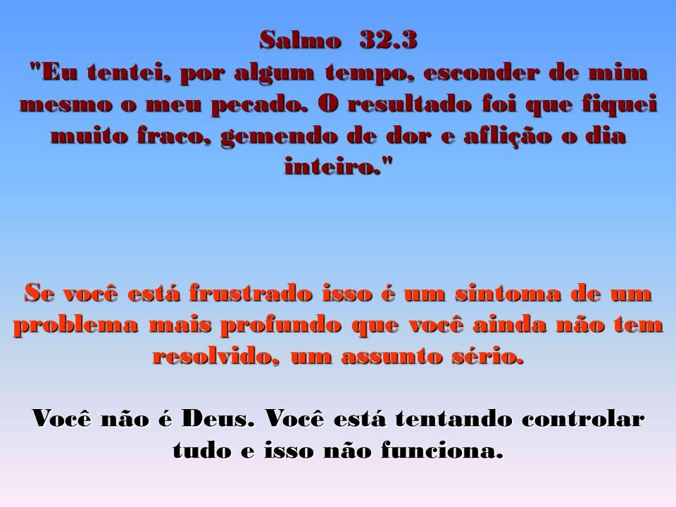 Salmo 32.3