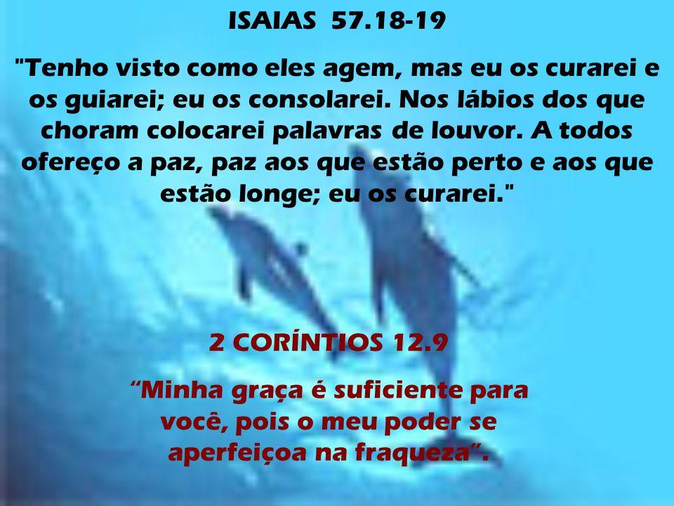 ISAIAS 57.18-19