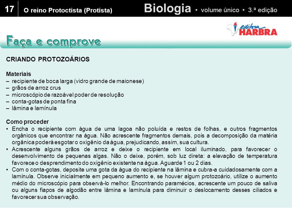 17 O reino Protoctista (Protista) CRIANDO PROTOZOÁRIOS Materiais