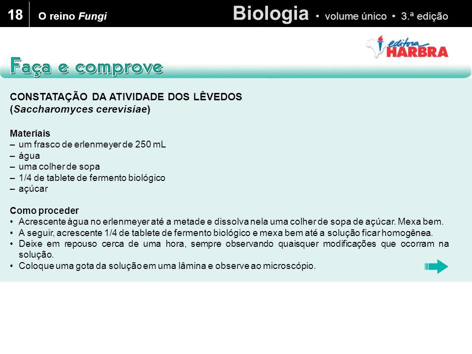 18 O reino Fungi CONSTATAÇÃO DA ATIVIDADE DOS LÊVEDOS