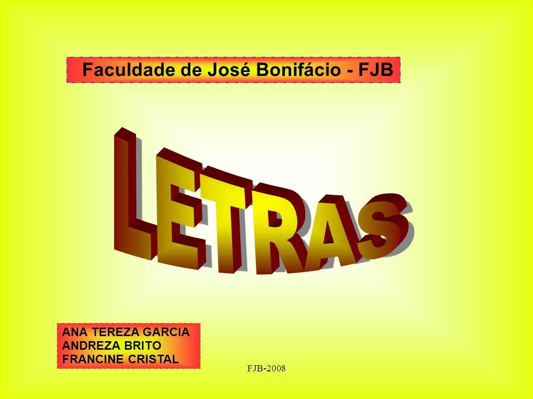 LETRAS Faculdade de José Bonifácio - FJB ANA TEREZA GARCIA
