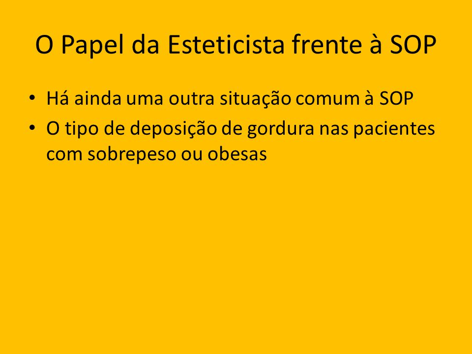 O Papel da Esteticista frente à SOP
