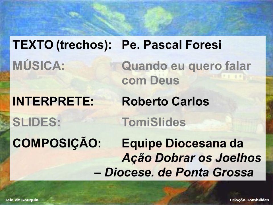TEXTO (trechos): Pe. Pascal Foresi