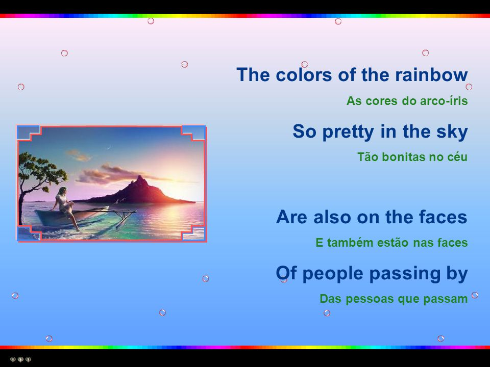 The colors of the rainbow So pretty in the sky