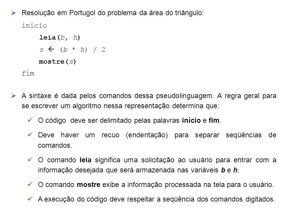 Resolução em Portugol do problema da área do triângulo: