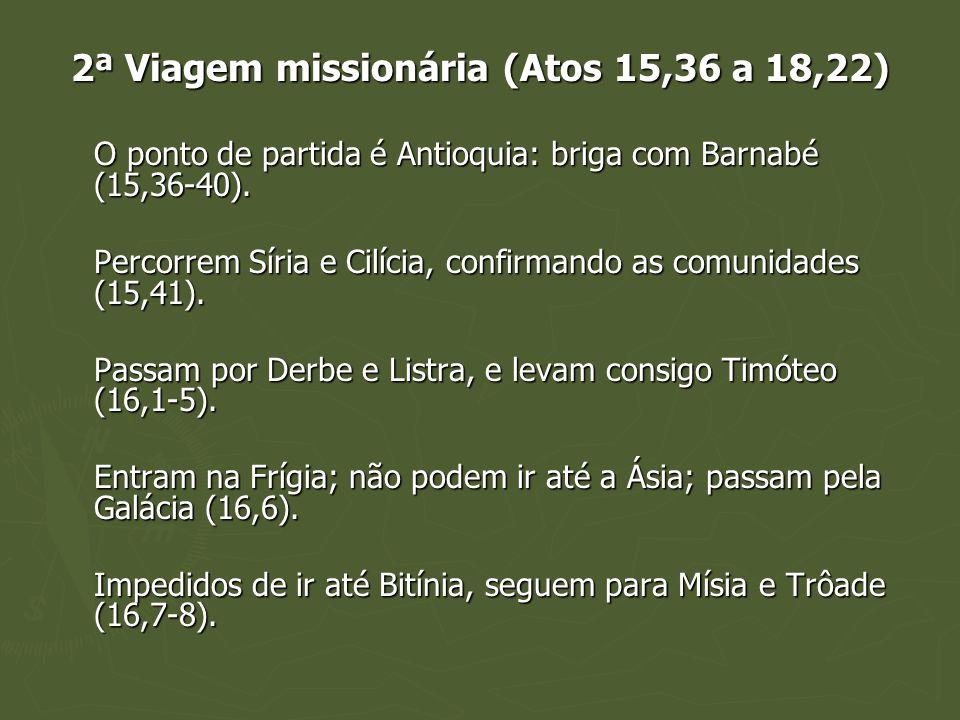 2ª Viagem missionária (Atos 15,36 a 18,22)