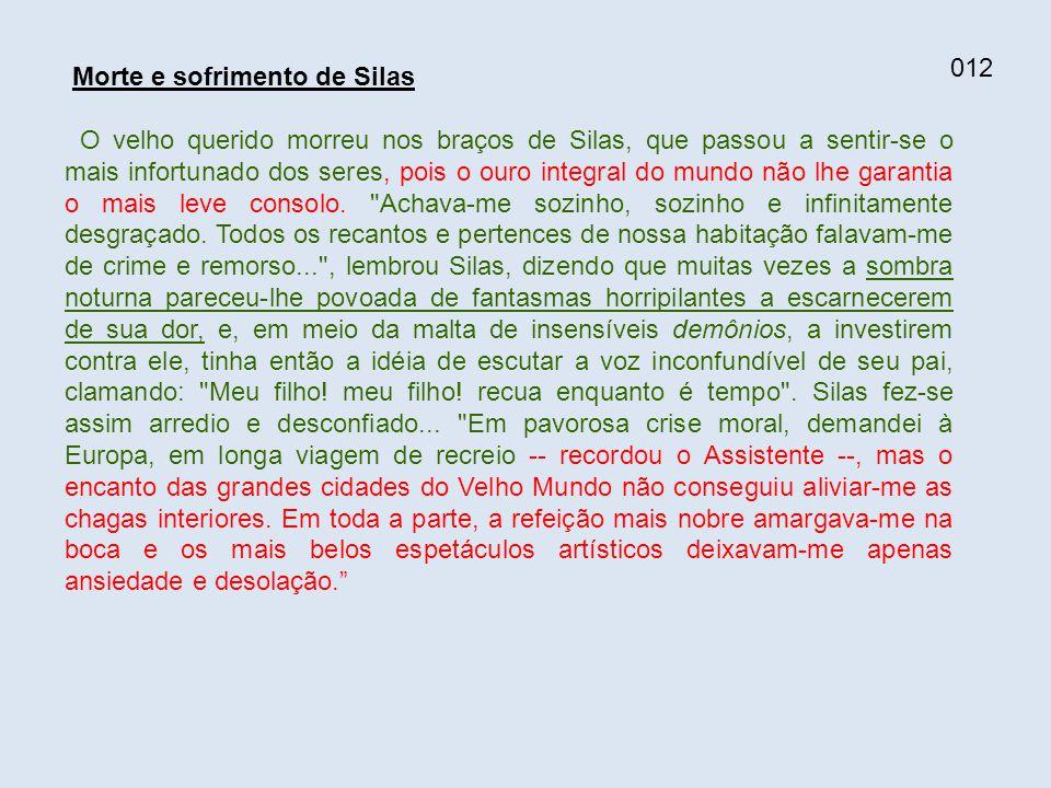 012 Morte e sofrimento de Silas.