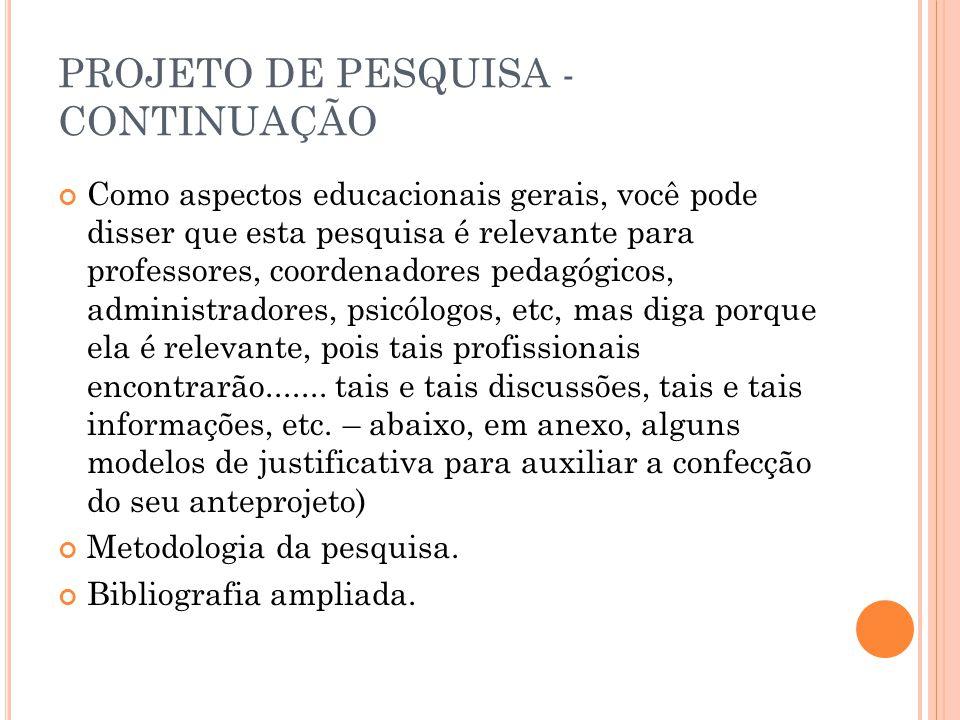 PROJETO DE PESQUISA - CONTINUAÇÃO
