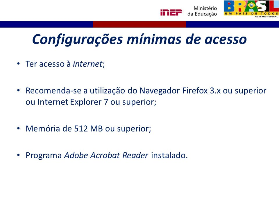Configurações mínimas de acesso