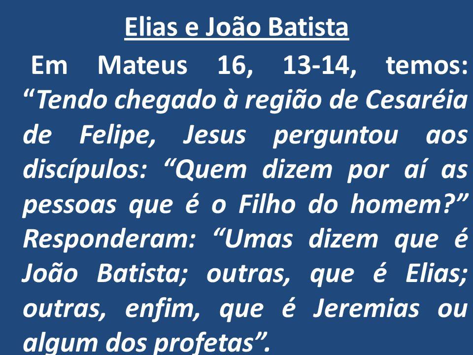 Elias e João Batista