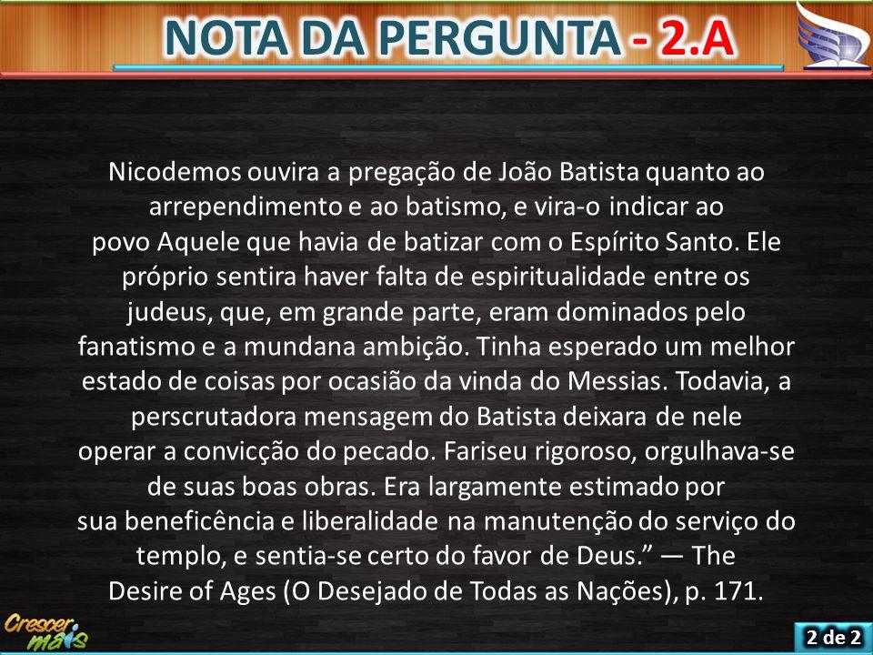 Desire of Ages (O Desejado de Todas as Nações), p. 171.