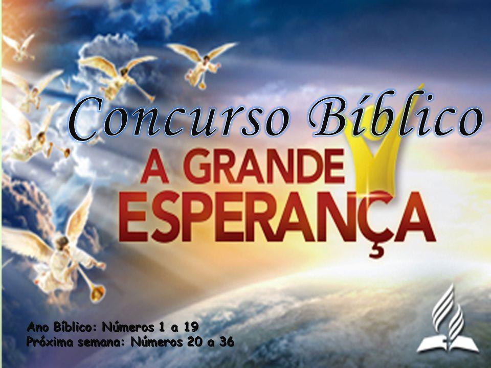Concurso Bíblico Ano Bíblico: Números 1 a 19