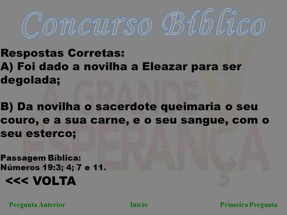 Concurso Bíblico <<< VOLTA Respostas Corretas: