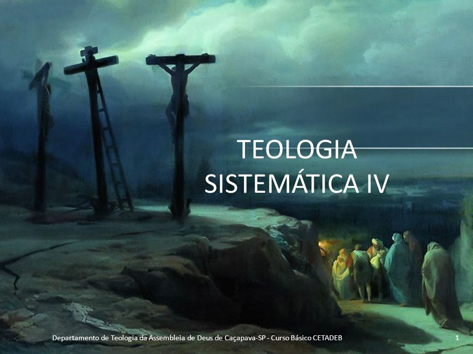 TEOLOGIA SISTEMÁTICA IV