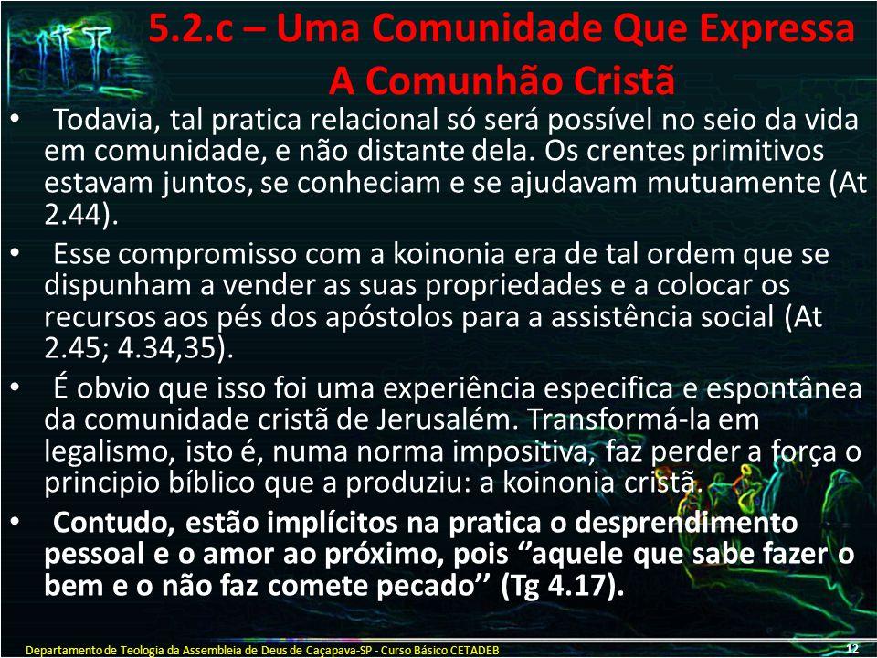 5.2.c – Uma Comunidade Que Expressa A Comunhão Cristã