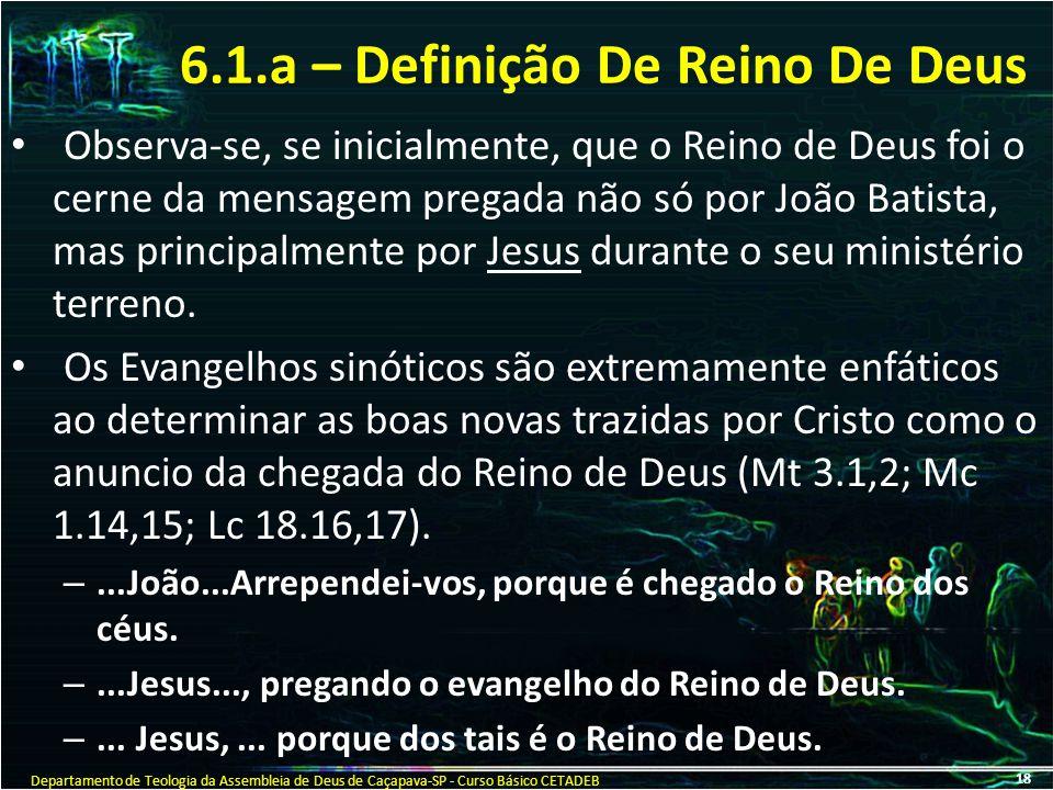 6.1.a – Definição De Reino De Deus