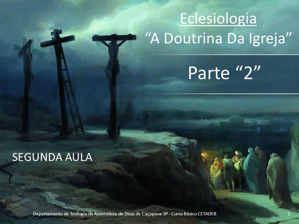 Eclesiologia A Doutrina Da Igreja