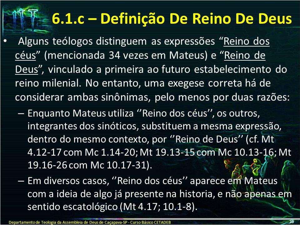 6.1.c – Definição De Reino De Deus