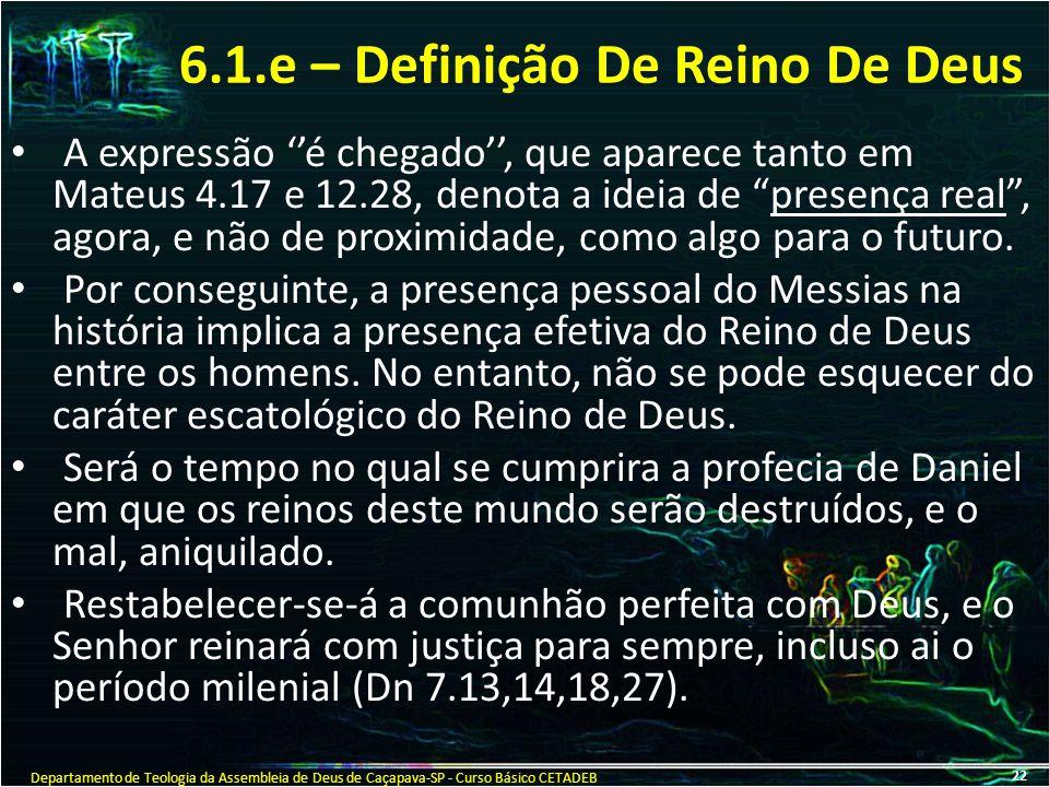6.1.e – Definição De Reino De Deus