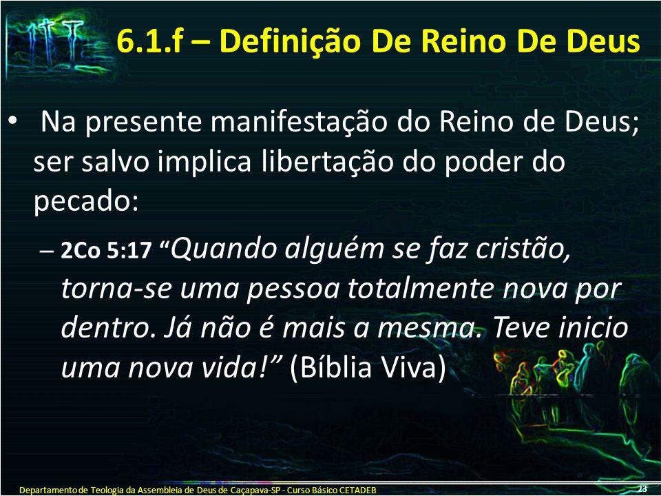 6.1.f – Definição De Reino De Deus