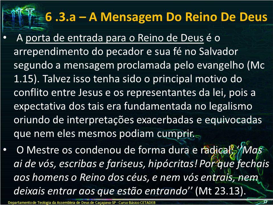 6 .3.a – A Mensagem Do Reino De Deus