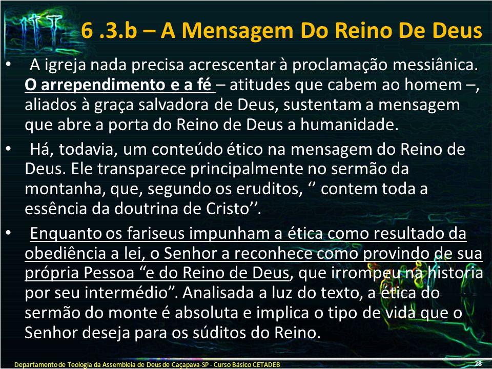6 .3.b – A Mensagem Do Reino De Deus
