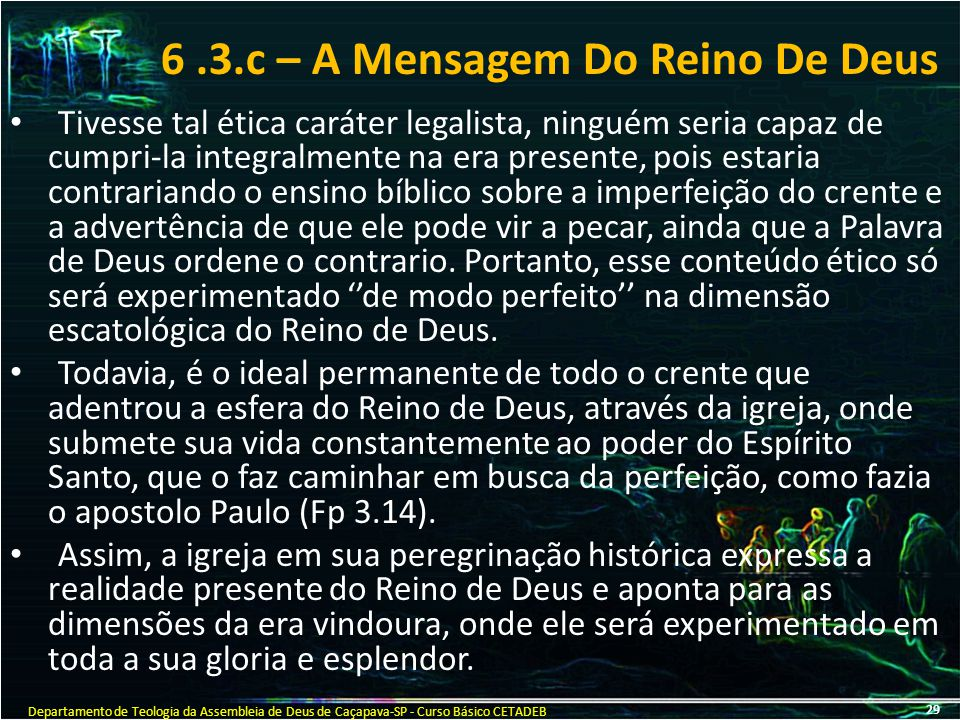 6 .3.c – A Mensagem Do Reino De Deus