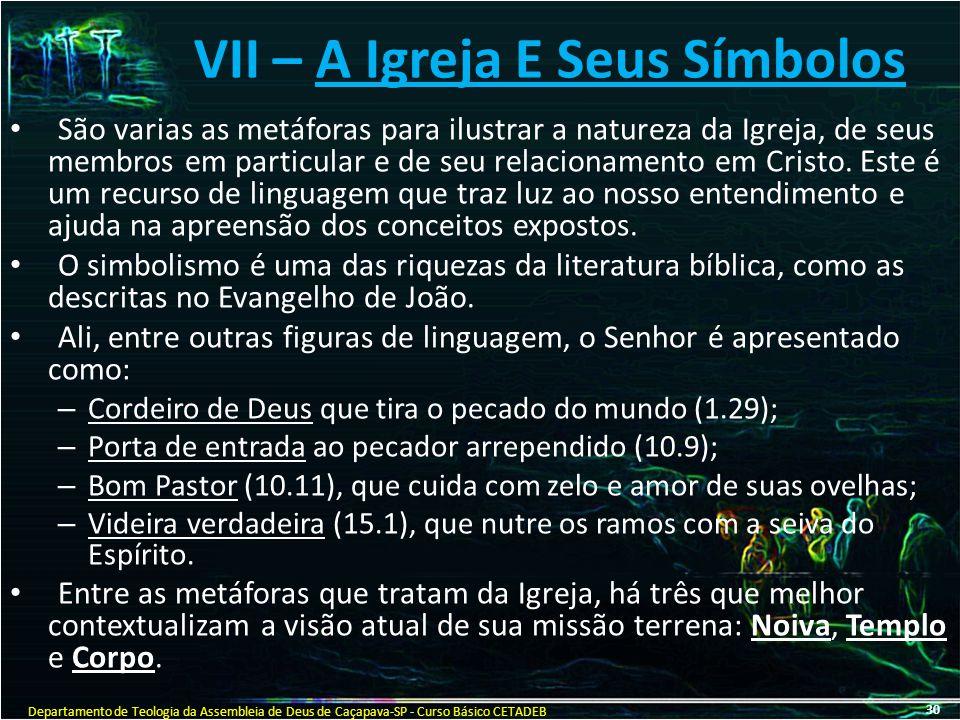 VII – A Igreja E Seus Símbolos