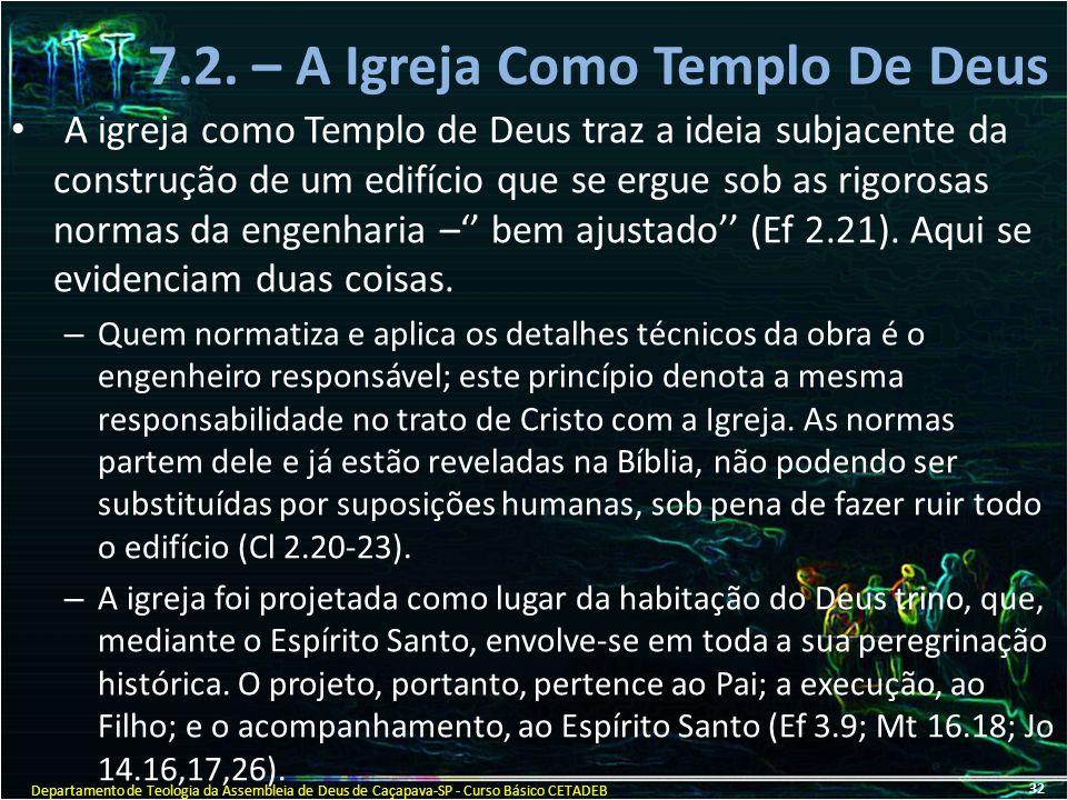 7.2. – A Igreja Como Templo De Deus
