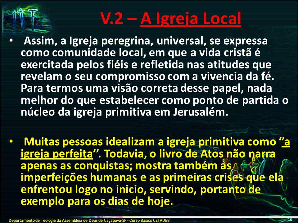 V.2 – A Igreja Local