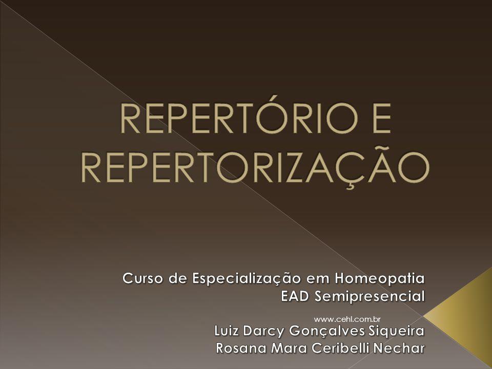 REPERTÓRIO E REPERTORIZAÇÃO