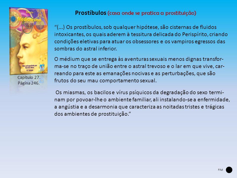 Prostíbulos (casa onde se pratica a prostituição)