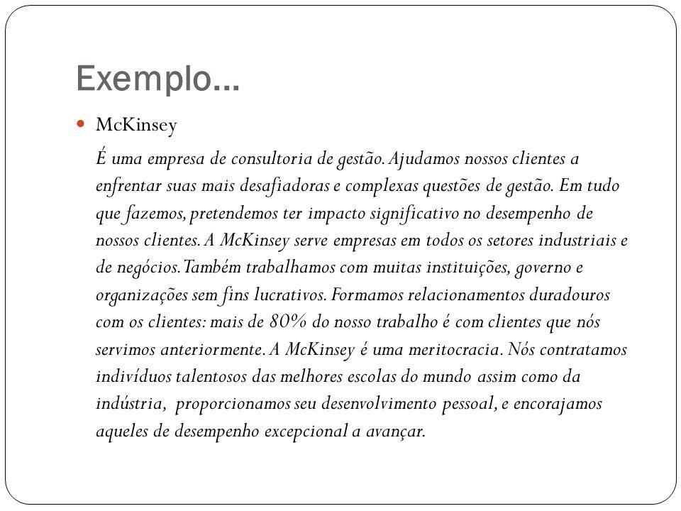 Exemplo... McKinsey.