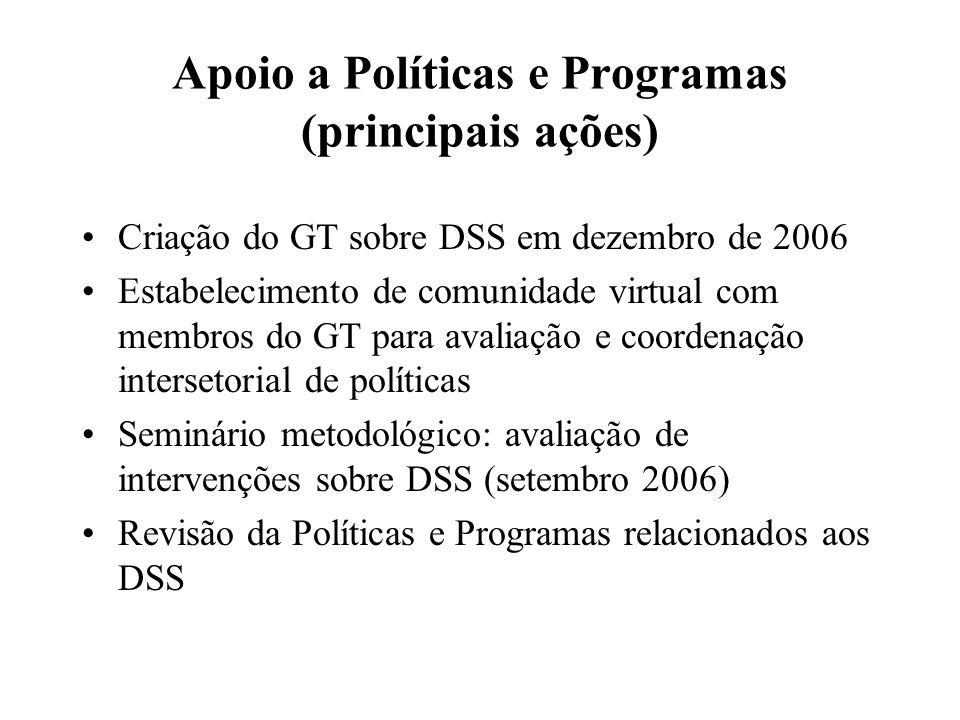 Apoio a Políticas e Programas (principais ações)