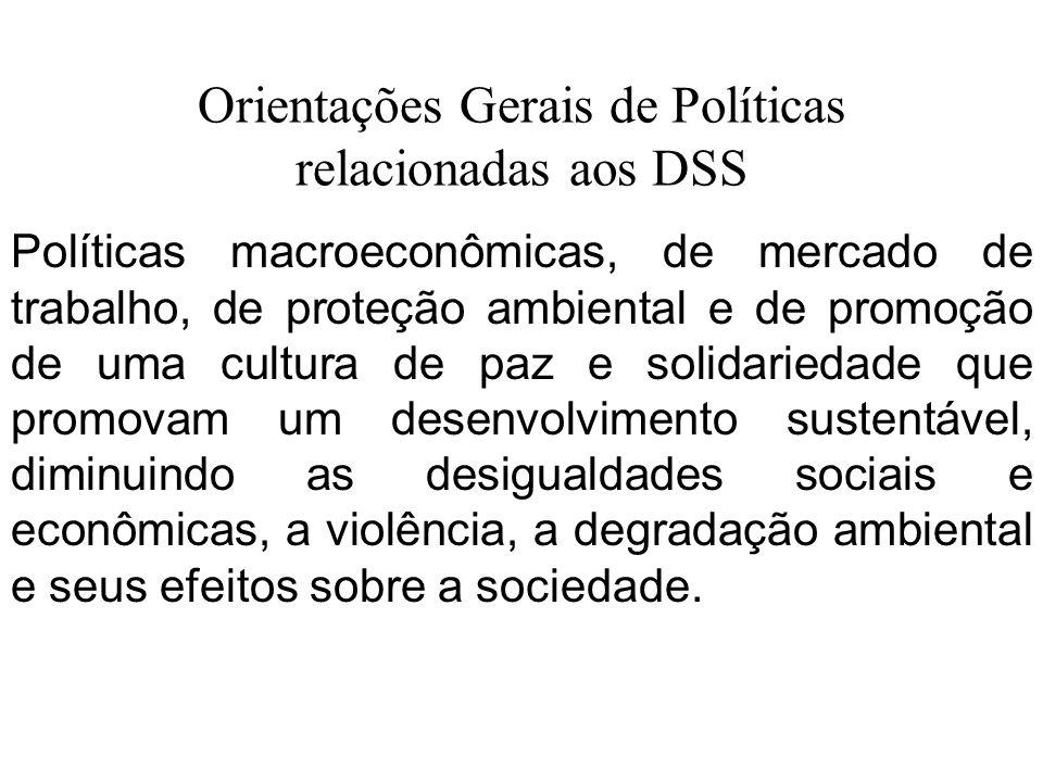 Orientações Gerais de Políticas relacionadas aos DSS