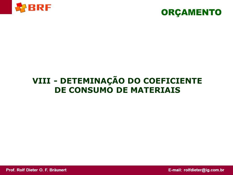 VIII - DETEMINAÇÃO DO COEFICIENTE DE CONSUMO DE MATERIAIS