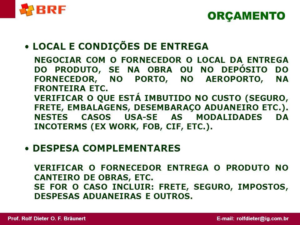 ORÇAMENTO LOCAL E CONDIÇÕES DE ENTREGA DESPESA COMPLEMENTARES