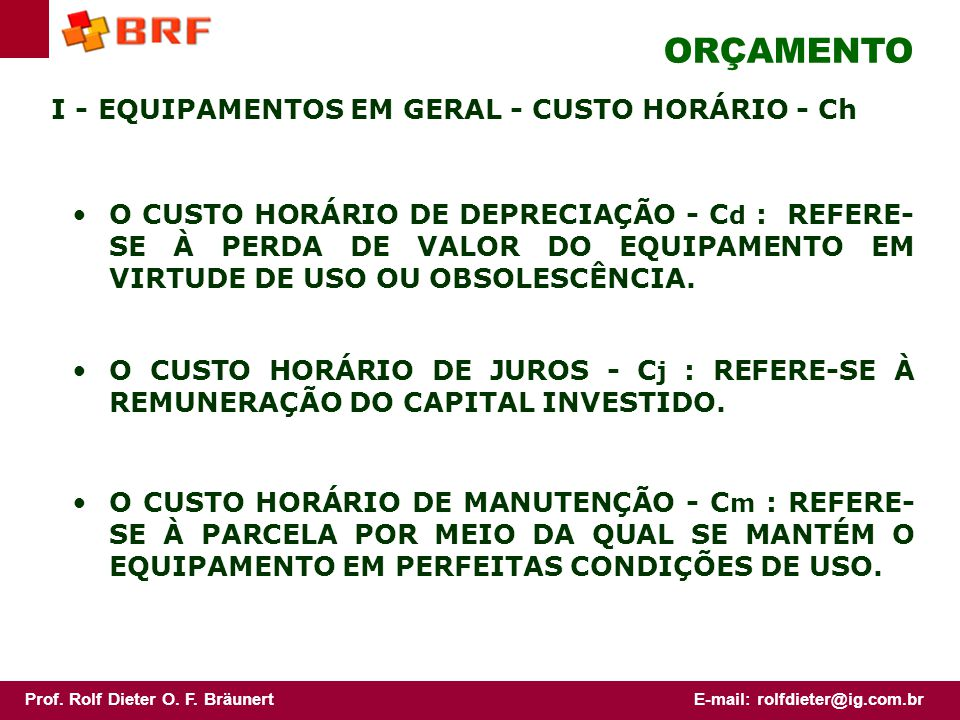 ORÇAMENTO I - EQUIPAMENTOS EM GERAL - CUSTO HORÁRIO - Ch