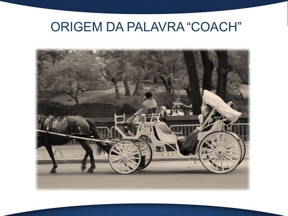 ORIGEM DA PALAVRA COACH