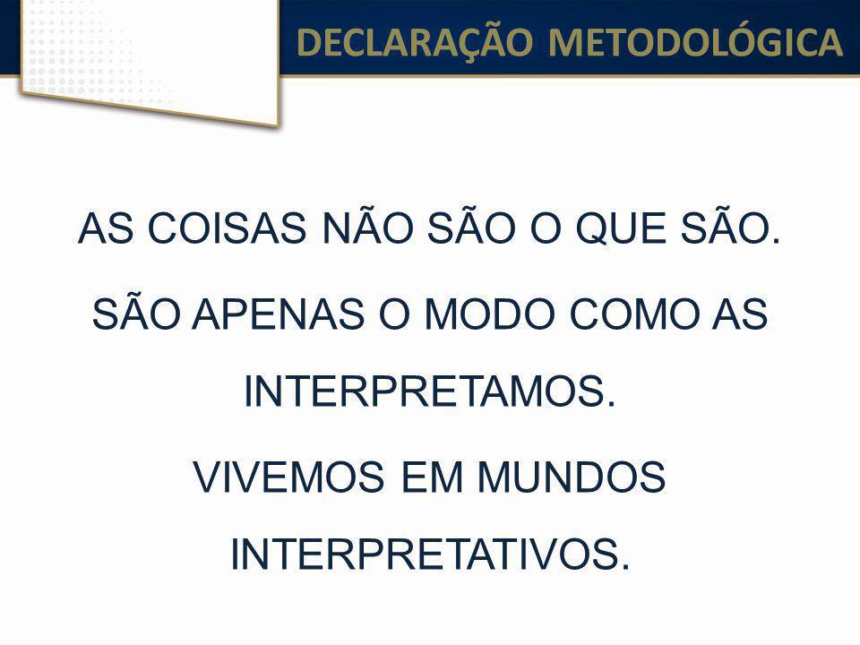DECLARAÇÃO METODOLÓGICA