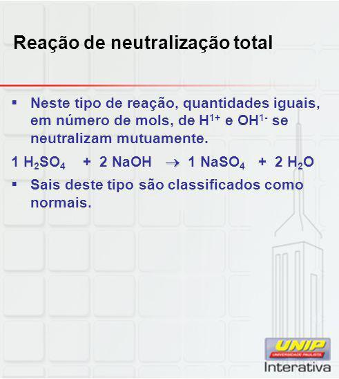 Reação de neutralização total