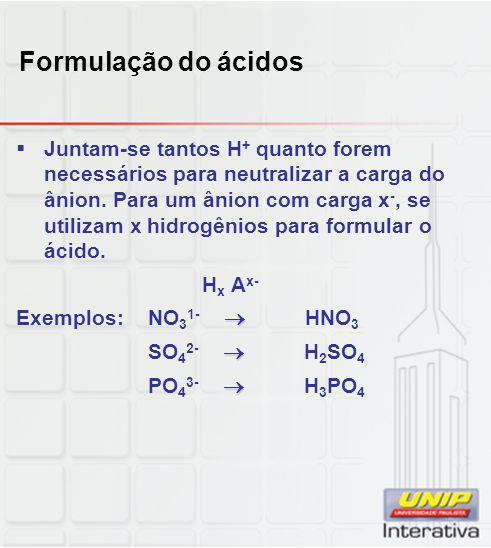 Formulação do ácidos