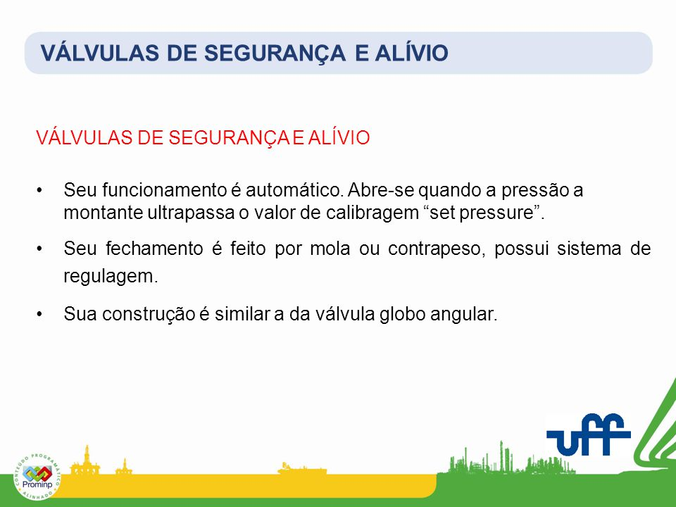 VÁLVULAS DE SEGURANÇA E ALÍVIO