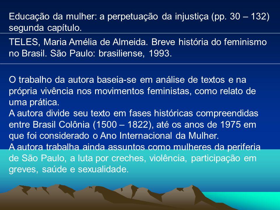 Educação da mulher: a perpetuação da injustiça (pp