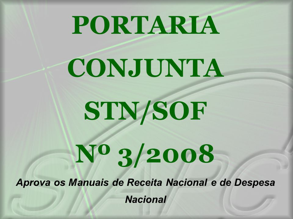 PORTARIA CONJUNTA STN/SOF Nº 3/2008