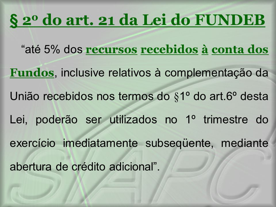 § 2o do art. 21 da Lei do FUNDEB