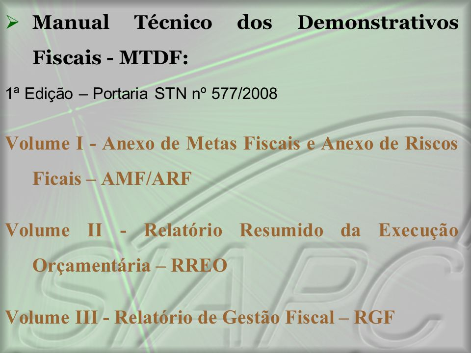 Manual Técnico dos Demonstrativos Fiscais - MTDF: